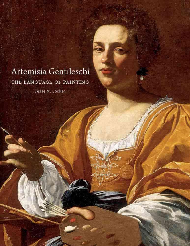 Artemisia Gentileschi By Locker, Jesse M.