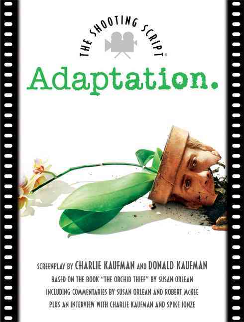 Adaptation By Kaufman, Charlie/ McKee, Robert